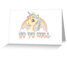 """Go To Hell"" Mean Unicorn (pastel) Greeting Card"