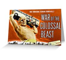 B Movie: Colosal Beast Greeting Card