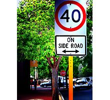 slow down and explore the side roads.... Photographic Print