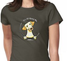 Yellow Lab :: Its All About Me Womens Fitted T-Shirt