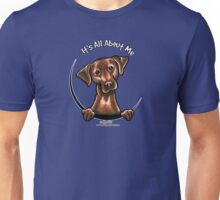 Chocolate Lab :: Its All About Me Unisex T-Shirt