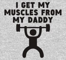 Muscles From My Daddy One Piece - Short Sleeve