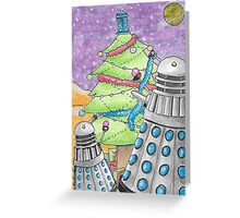 Dalek xmas card  2015 Greeting Card