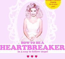 How to Be a Heartbreaker by laurentine