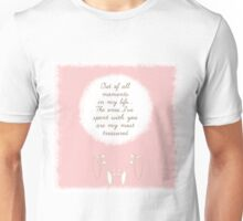 Out of all moments in my life.. Unisex T-Shirt