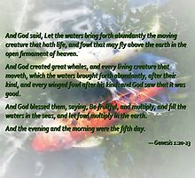 Genesis 1 20-23 And God said, Let the waters bring forth abundantly by Susan Savad