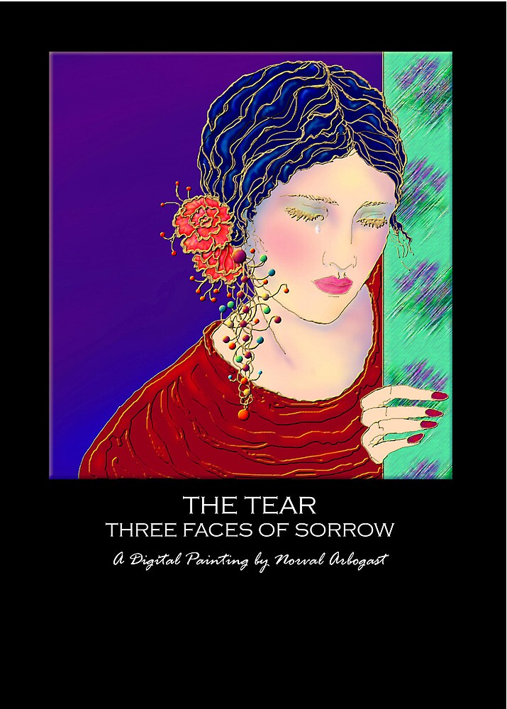 'The Tear' Three Faces Of Sorrow, Greeting Card or Small Print by luvapples downunder/ Norval Arbogast