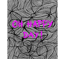 Oh happy day! on swirls pink - OneMandalaAday Photographic Print