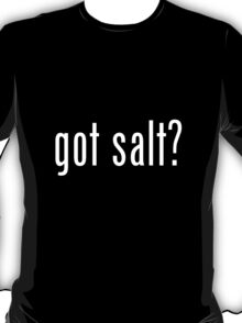 got salt dark T-Shirt