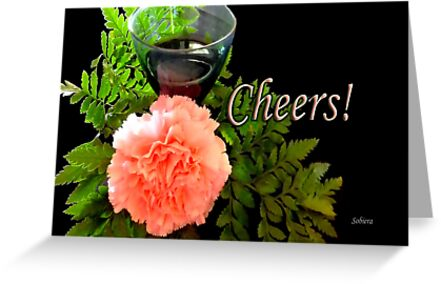 Cheers! by Rosemary Sobiera