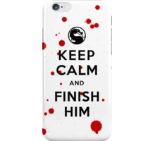 Keep Calm and Finish Him (clean version light colors) iPhone Case/Skin