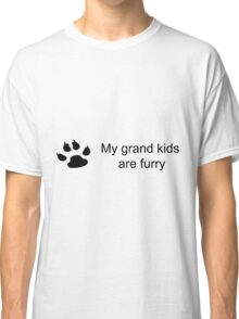 My grand kids are furry (dog paw) Classic T-Shirt