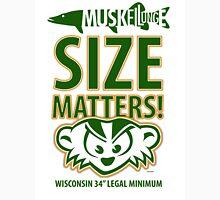 Musky Size Matters Three Unisex T-Shirt