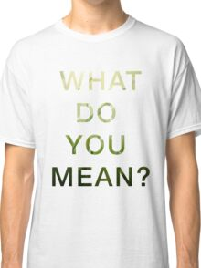 Justin Bieber - What do you mean Classic T-Shirt