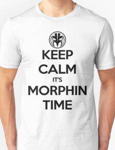 Keep Calm It's Morphin Time (White) T-Shirt