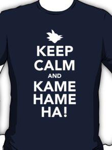 Keep Calm and Kamehameha! T-Shirt
