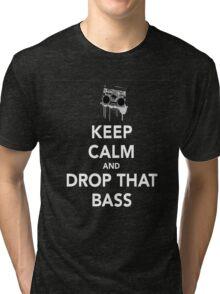 Keep Calm Drop the Bass Tri-blend T-Shirt