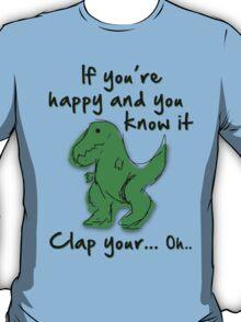 A Happy Dinosaur? Black Text T-Shirt
