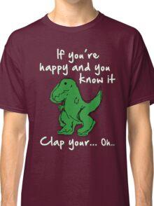 A Happy Dinosaur? White Text Classic T-Shirt