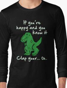 A Happy Dinosaur? White Text Long Sleeve T-Shirt