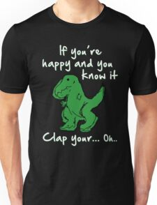 A Happy Dinosaur? White Text Unisex T-Shirt
