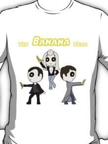 Bananas are good ! T-Shirt