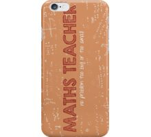 Maths Teacher (no problem too big or too small) iPhone Case/Skin