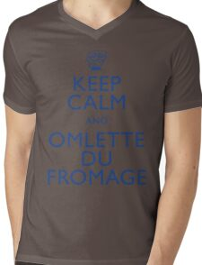 """""""KEEP CALM AND OMLETTE DU FROMAGE"""" Mens V-Neck T-Shirt"""