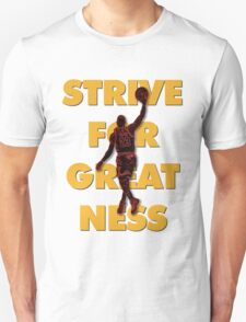 Strive For Greatness T-Shirt