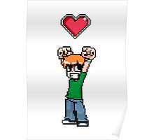 Did it all to win her (8bit) heart Poster