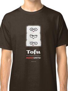Tofu Nerds Unite! Classic T-Shirt