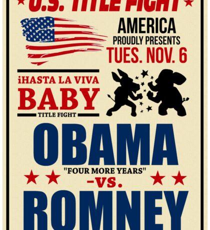 President Election 2012 Poster Obama vs. Romney Sticker