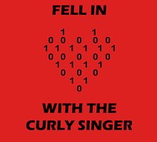 Fell In Love With The Curly Singer Unisex T-Shirt