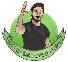 Don't let your dreams be dreams by EddarGalery
