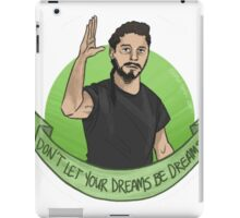 Don't let your dreams be dreams iPad Case/Skin