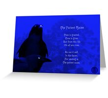 The Patient Raven Greeting Card