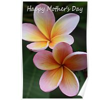 """Frangipani - """"Happy Mother's Day"""" Card Poster"""