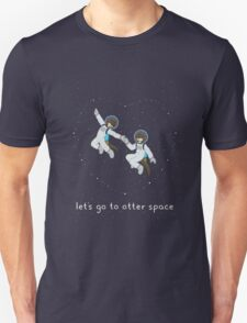 Let's Go to Otter Space T-Shirt