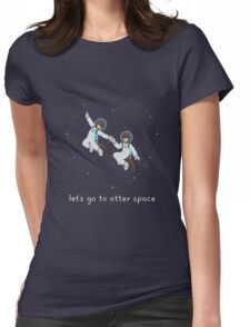 Let's Go to Otter Space Womens Fitted T-Shirt