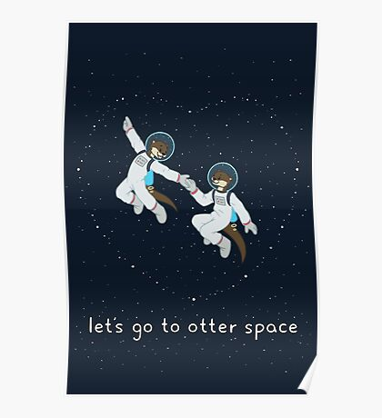 Let's Go to Otter Space Poster