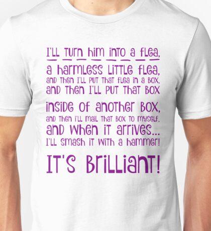 I'll turn him into a flea... in purple Unisex T-Shirt