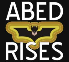 Abed Rises by Raymond Doyle (BlackRose Designs)