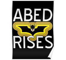 Abed Rises Poster