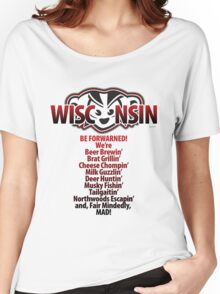Mad Badger Wisconsin Forwarned We're MAD Women's Relaxed Fit T-Shirt