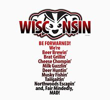 Mad Badger Wisconsin Forwarned We're MAD Unisex T-Shirt
