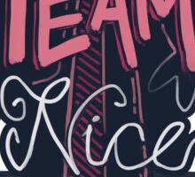 Team Nice Dynamite Sticker