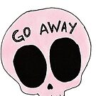 Go Away skull by KaliBlack