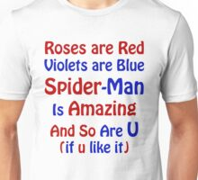 Roses,Violets and SPIDER-MAN Unisex T-Shirt