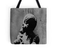 A MYSTERY A MYSTERY A MYSTERY Tote Bag