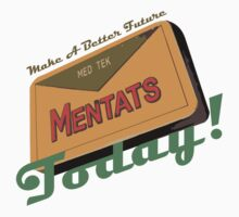 Mentats - A better future, Today!  - Fallout One Piece - Short Sleeve